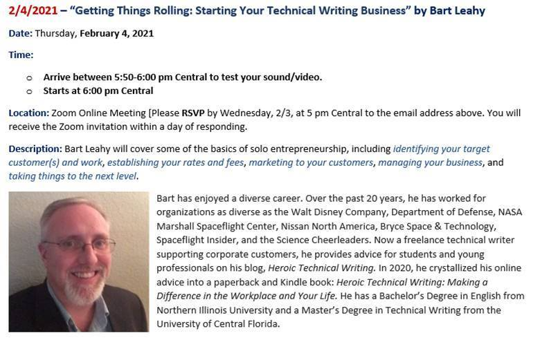 "What: Presentation of ""Getting Things Rolling: Starting Your Technical Writing Business"" by Bart Leahy , Where: Zoom Online Meeting, When: February 4, 2021, Presentation Time: 6:00 pm (Please log in within 10 minutes before the presentation.)"